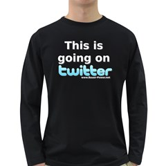 Going on Twitter Long Sleeve Dark T Front